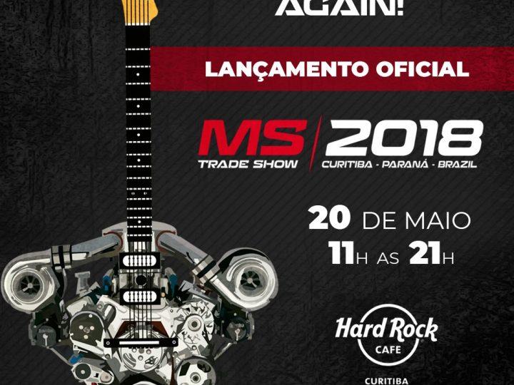 Lançamento do MS Trade Show será no próximo domingo, 20 de maio, no Hard Rock Cafe Curitiba