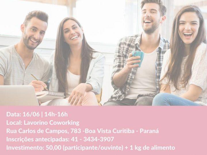 """Lavorino Coworking realiza workshop vivencial de Constelação Sistêmica com o tema """"Conecte-se a sua profissão"""" no dia 16 de junho em Curitiba"""