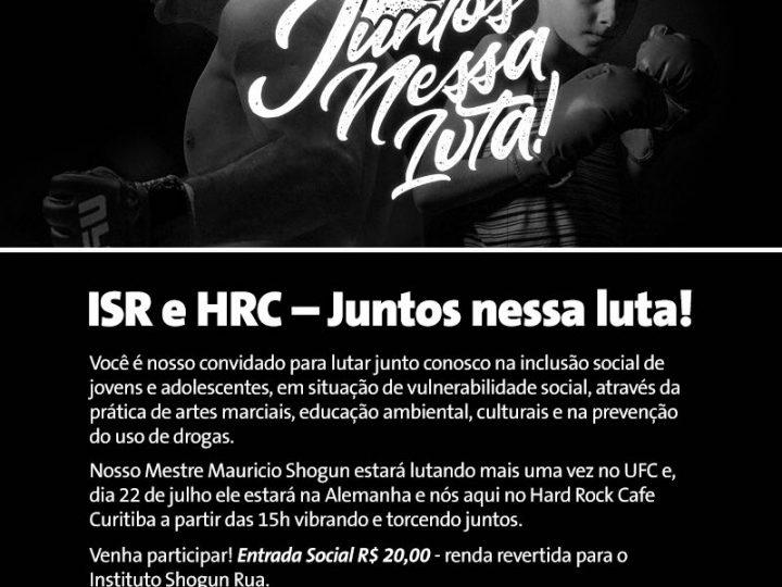 Hard Rock Cafe Curitiba apresenta o Instituto Shogun Rua no próximo domingo, 22 de julho