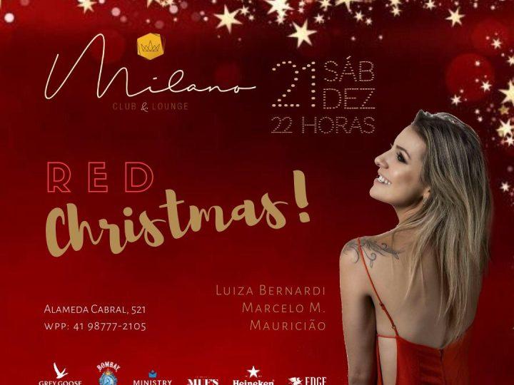 Milano Club & Lounge promove festa Red Christmas no dia 21 de dezembro