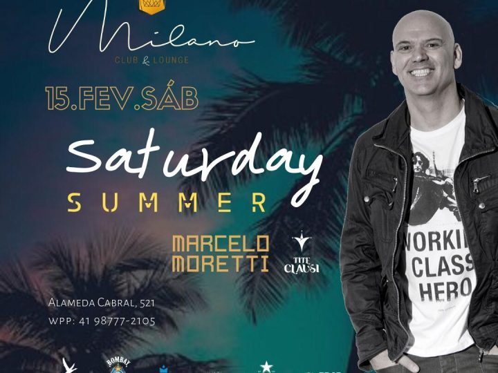Milano Club & Lounge recebe Tite Clausi no próximo Saturday Summer